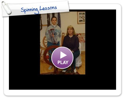 Click to play Spinning Lessons