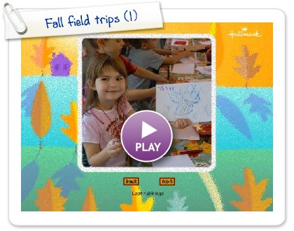 Click to play Fall field trips