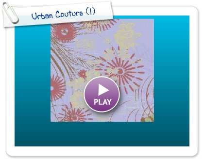 Click to play Urban Couture