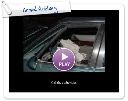 Click to play Armed Robbery