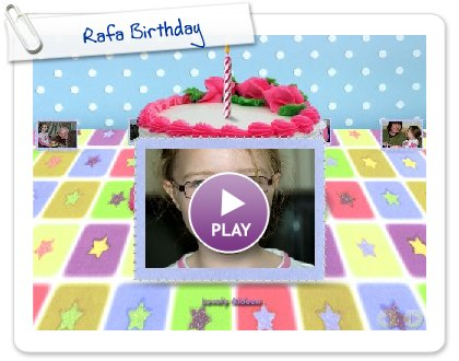 Click to play Rafa Birthday