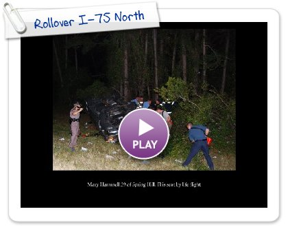 Click to play Rollover I-75 North