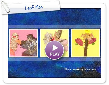 Click to play Leaf Man