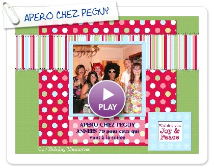 Click to play APERO CHEZ PEGUY