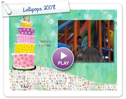 Click to play Lollipops 2008
