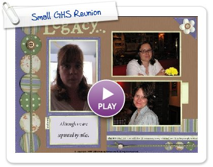 Click to play Small GHS Reunion