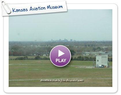 Click to play Kansas Aviation Museum