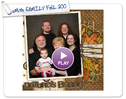 Click to play sMith fAMILY FalL 2008