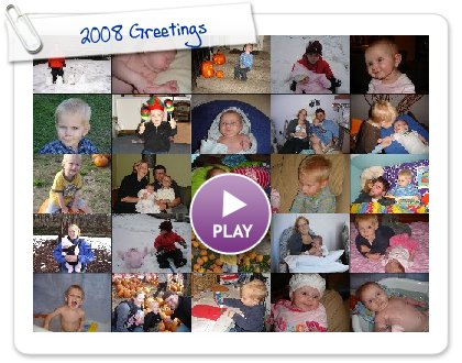 Click to play 2008 Greetings