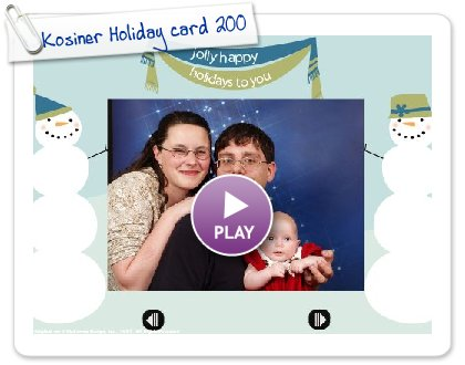 Click to play Kosiner Holiday card 2008