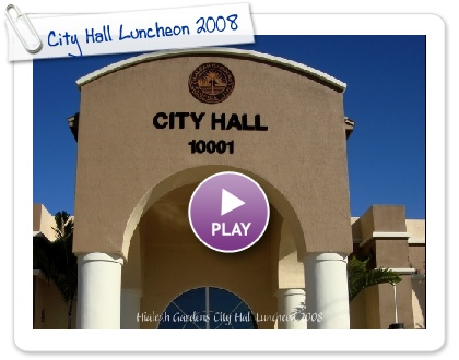 Click to play City Hall Luncheon 2008