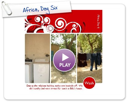 Click to play Africa, Day Six