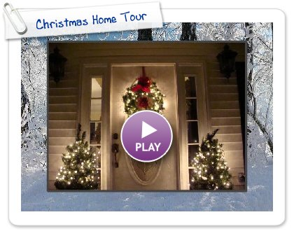 Click to play Christmas Home Tour