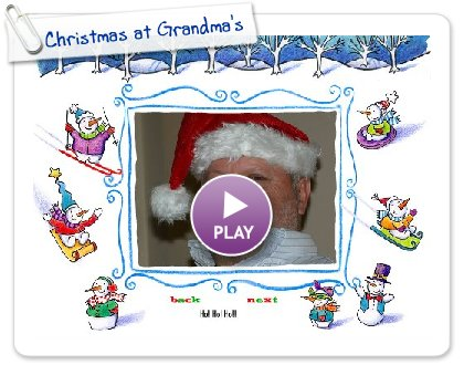 Click to play Christmas at Grandma's