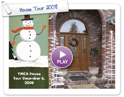 Click to play House Tour 2008