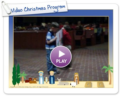Click to play Video Christmas Program