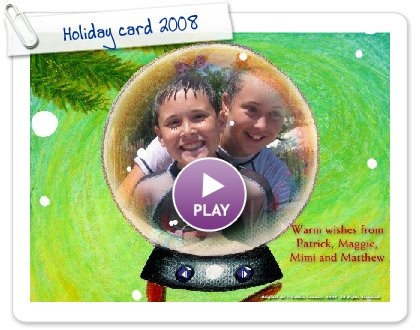 Click to play Holiday card 2008