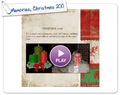 Click to play Memories, Christmas 2008