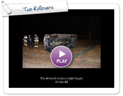 Click to play Two Rollovers