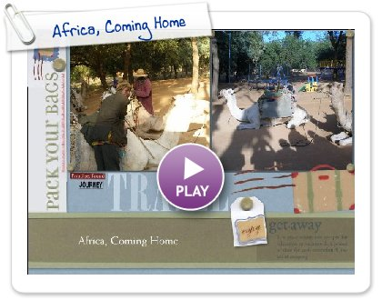 Click to play Africa, Coming Home