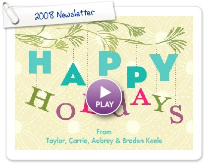 Click to play 2008 Newsletter