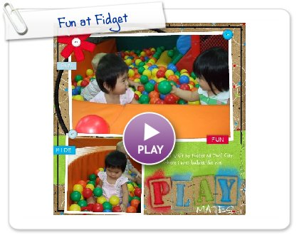 Click to play Fun at Fidget