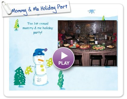 Click to play Mommy & Me Holiday Party