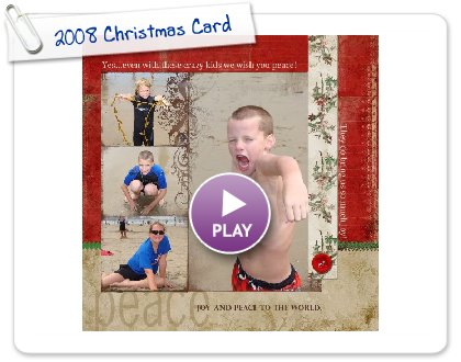 Click to play 2008 Christmas Card