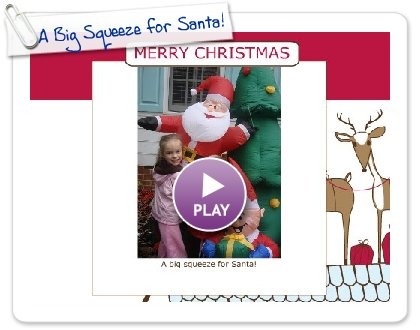 Click to play A Big Squeeze for Santa!