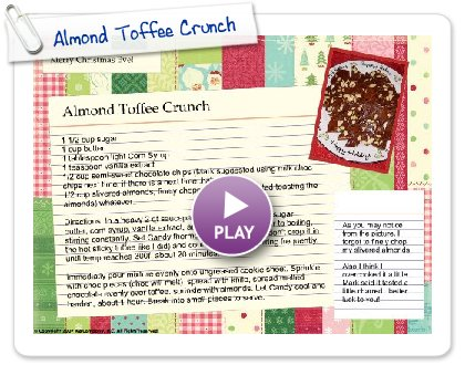 Click to play Almond Toffee Crunch