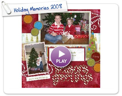 Click to play Holiday Memories 2008