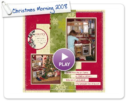 Click to play Christmas Morning 2008