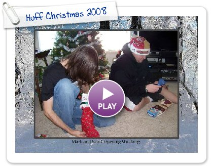 Click to play Huff Christmas 2008