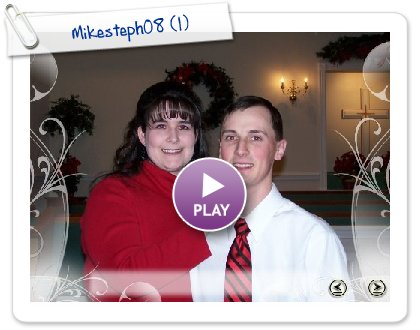 Click to play Mikesteph08