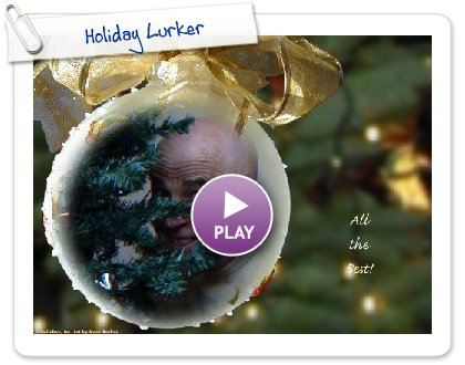 Click to play Holiday Lurker