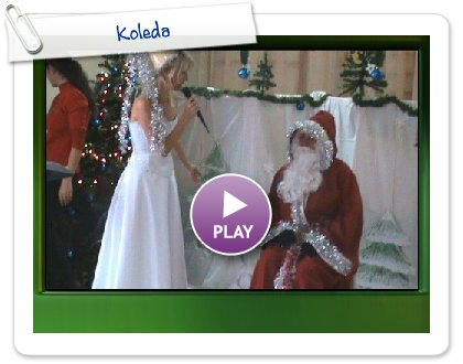 Click to play Koleda