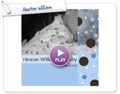 Click to play Heston William