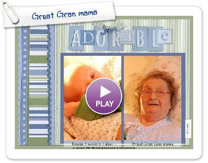 Click to play Great Gran mama