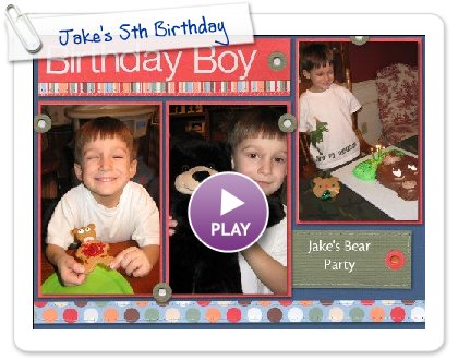 Click to play Jake's 5th Birthday