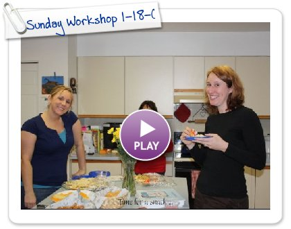 Click to play Sunday Workshop 1-18-09