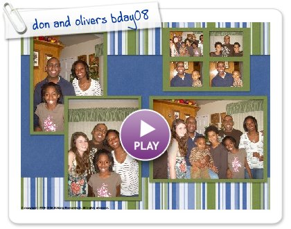Click to play don and olivers bday08