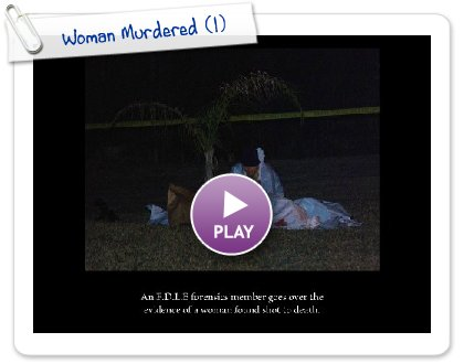Click to play Woman Murdered