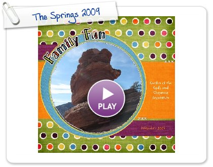 Click to play The Springs 2009