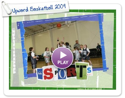Click to play Upward Basketball 2009