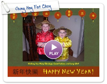 Click to play Gung Hay Fat Choy
