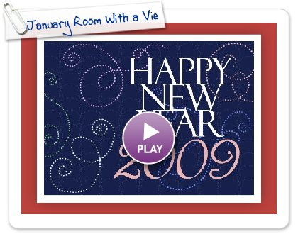 Click to play January Room With a View