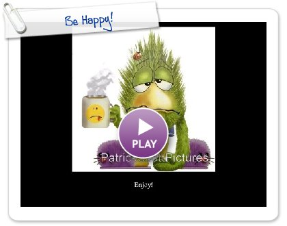 Click to play Be Happy!