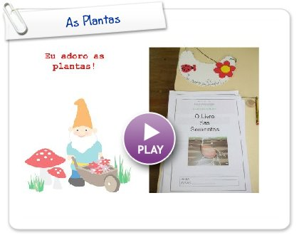 Click to play As Plantas