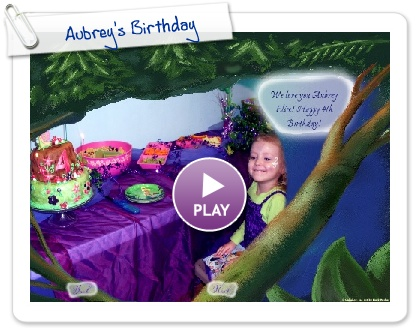 Click to play Aubrey's Birthday