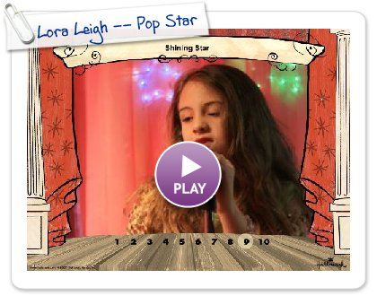 Click to play Lora Leigh -- Pop Star